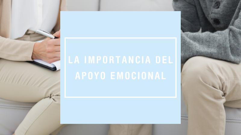 La importancia del apoyo emocional